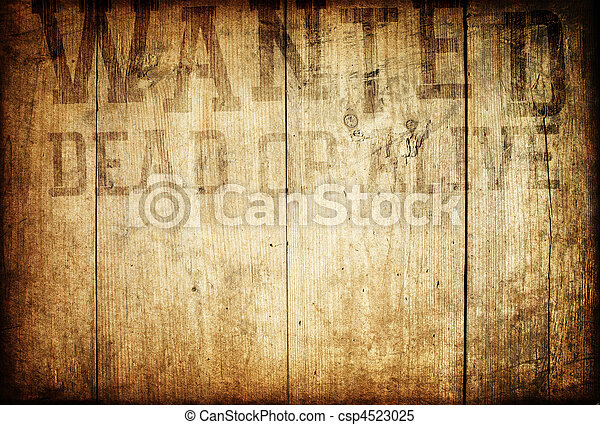 Old western wanted sign on wooden wall. - csp4523025
