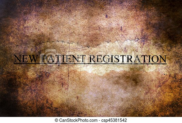New patient registration grunge concept