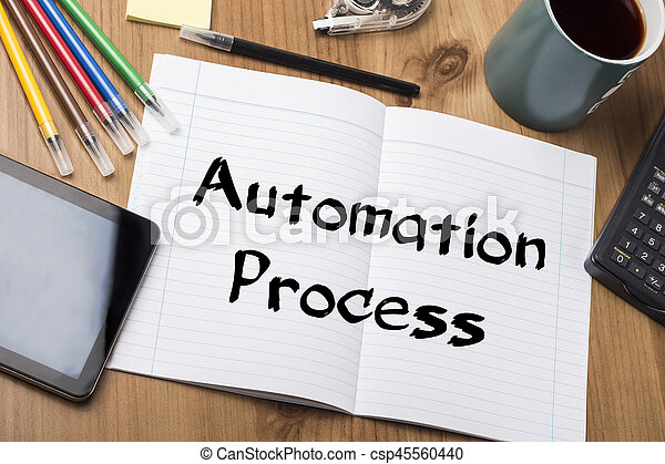 Automation Process - Note Pad With Text On Wooden Table - with office tools