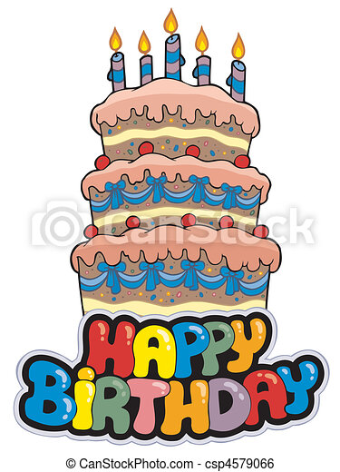 Happy birthday sign with tall cake - csp4579066