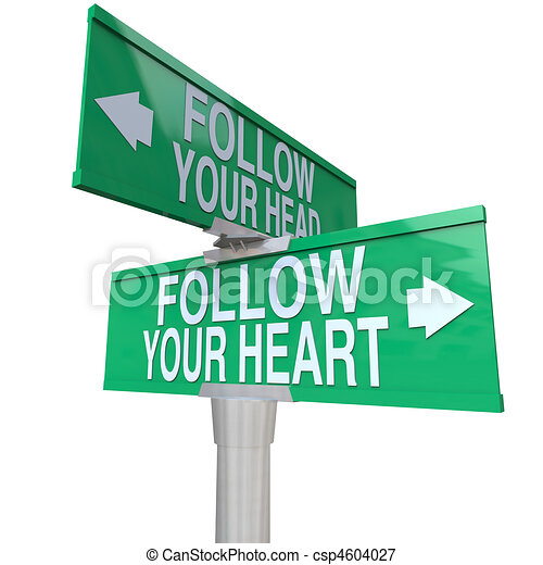 Follow Your Heart - Two-Way Street Sign - csp4604027