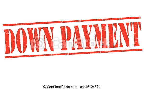 Down payment sign or stamp - csp46124874