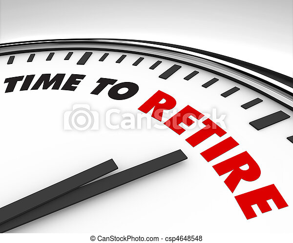 Time to Retire - Clock - csp4648548