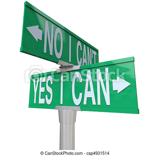 Yes I Can - Two-Way Street Sign - csp4931514