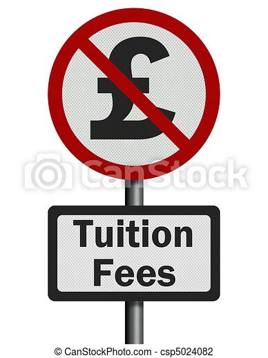 Photo realistic 'no tuition fees' sign, isolated on white - csp5024082