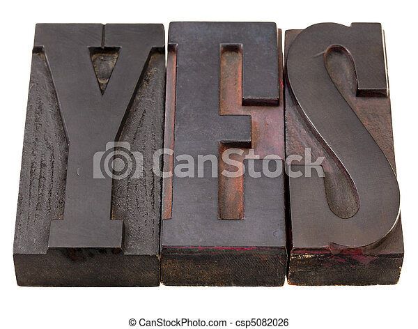 yes - word in antique letterpress type - csp5082026