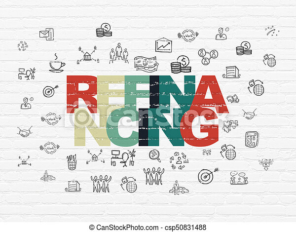 Business concept: Refinancing on wall background - csp50831488