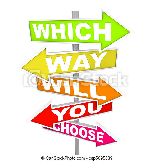 Questions on Arrow SIgns - Which Way Will You Choose? - csp5095839