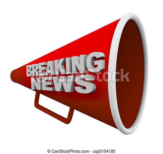 Breaking News - Words on Bullhorn - csp5104185