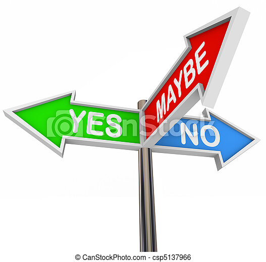 Yes No Maybe - 3 Colorful Arrow Signs - csp5137966