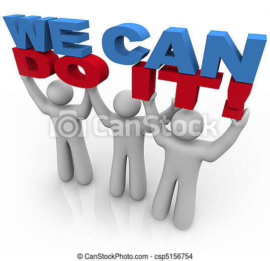 We Can Do It - 3 People Lifting Words - csp5156754