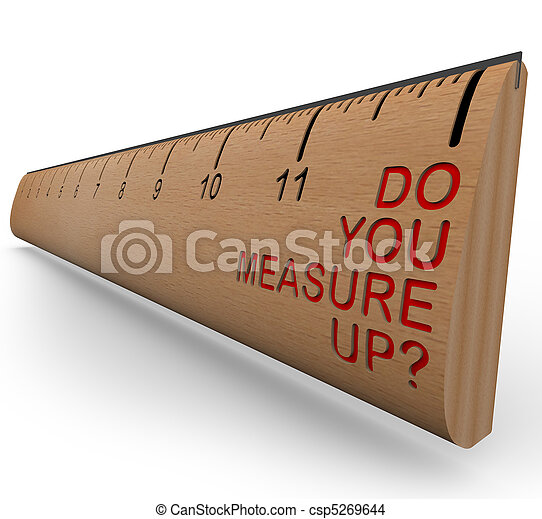 Ruler - Do You Measure Up? - csp5269644