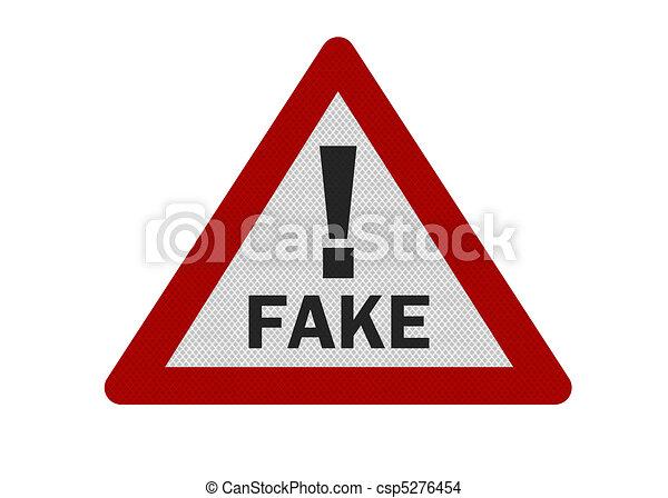 Photo realistic 'fake warning' sign, isolated on white - csp5276454