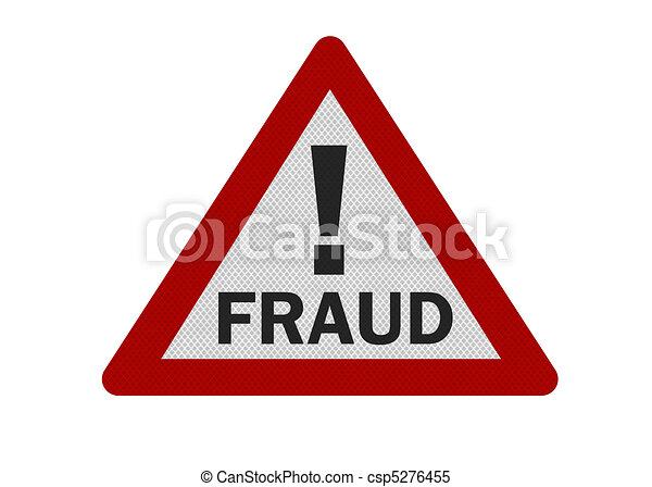 Photo realistic 'fraud warning' sign, isolated on white - csp5276455