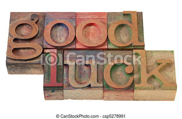 good luck- phrase in letterpress type - csp5278991