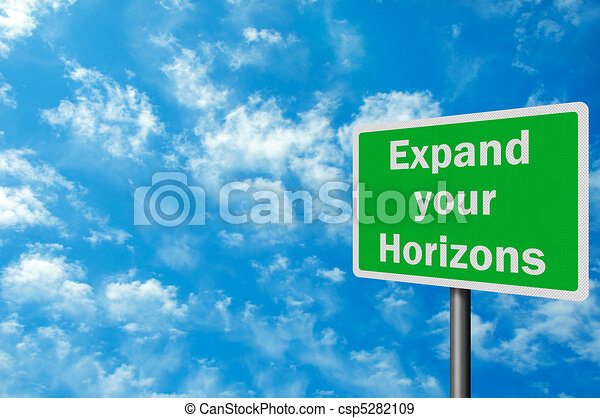 Photo realistic 'expand your horizons' sign, with space for text overlay - csp5282109