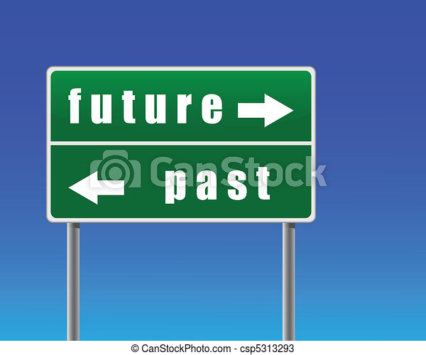 Traffic sign future past sky background. - csp5313293