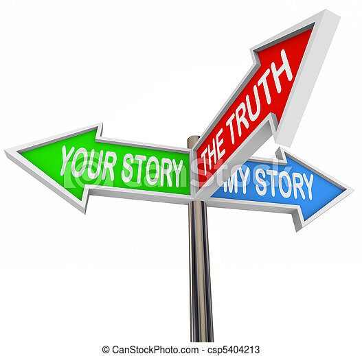 The Truth is Between My and Your Stories - csp5404213