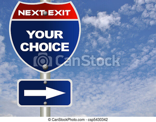 Your choice road sign  - csp5430342