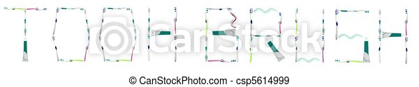 Toothbrush word made of dental hygiene tools - csp5614999