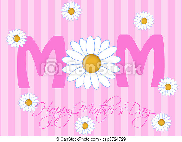 Happy Mothers Day with Daisy Flowers - csp5724729