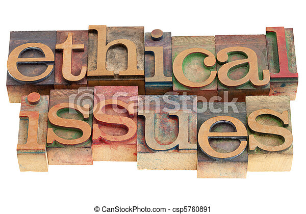 ethical issues - csp5760891
