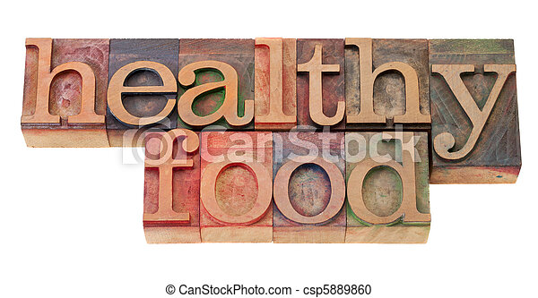 healthy food phrase in letterpress type - csp5889860