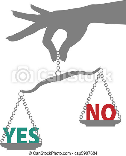 Person hand weighs YES NO answer on scale - csp5907684