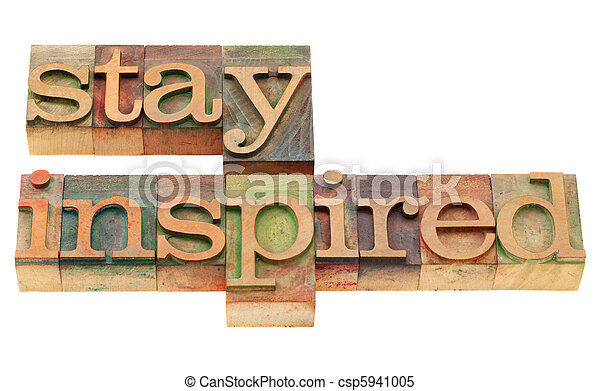 stay inspired in letterpress type - csp5941005