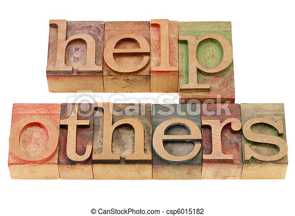help others phrase in letterpress type - csp6015182