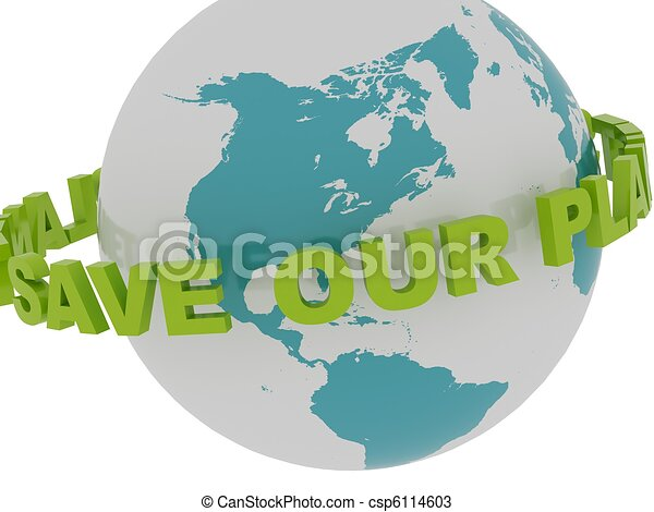 """""""Save Our Planet"""" Spinning Around the Earth - csp6114603"""