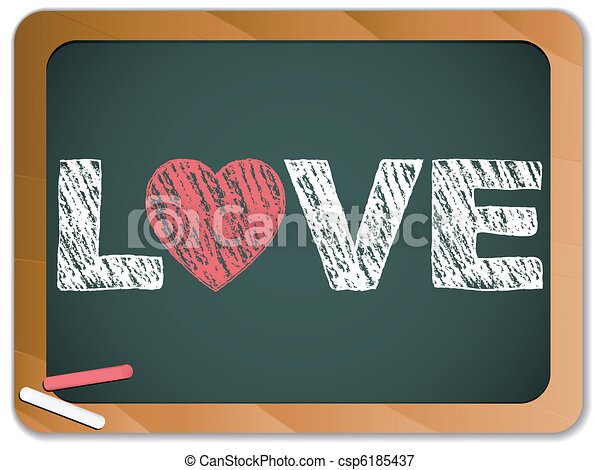 Blackboard with Love Heart Message written with Chalk - csp6185437
