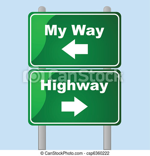 My way or the highway - csp6360222