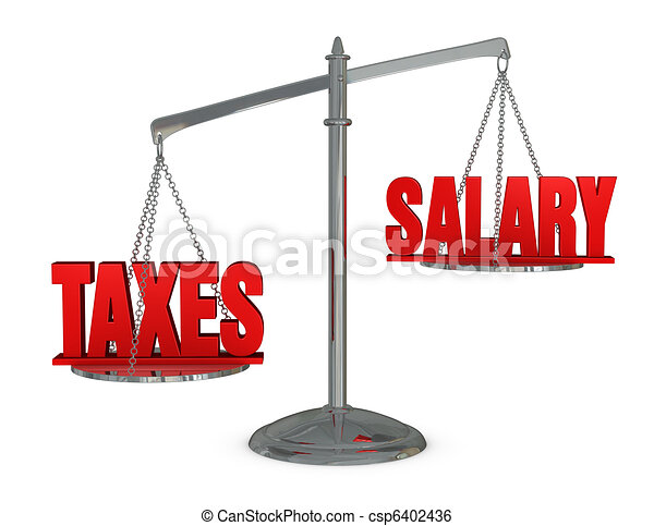 weigh taxes and salary - csp6402436