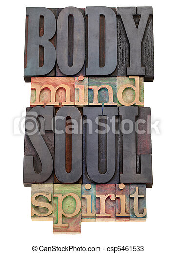 body, mind, soul, spirit  in letterpress type - csp6461533
