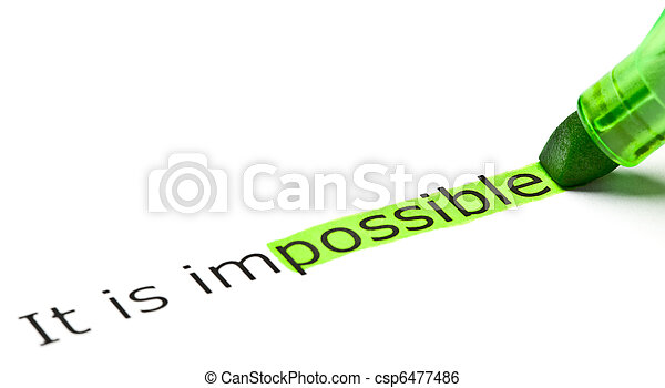 'possible' highlighted in 'impossible' - csp6477486