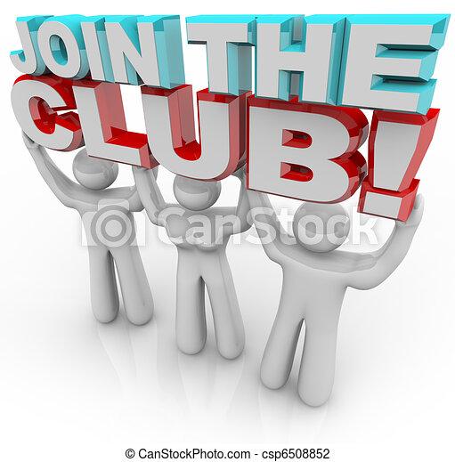 Join the Club - Membership Recruitment Team - csp6508852