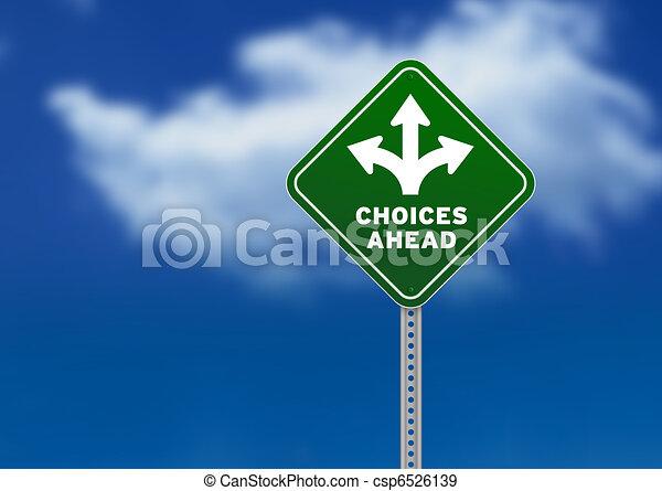 Choices Ahead Road Sign - csp6526139