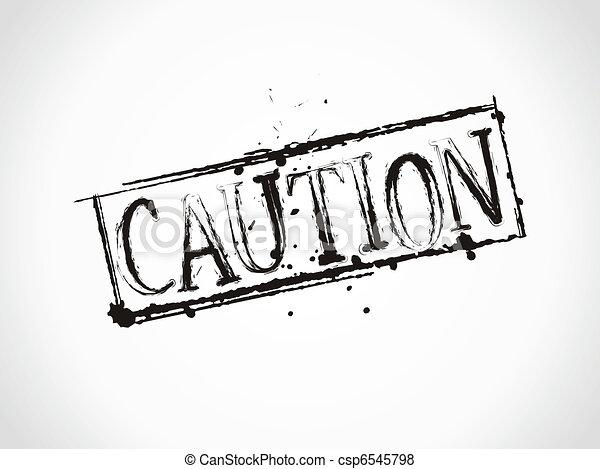 Caution grunge Text - csp6545798