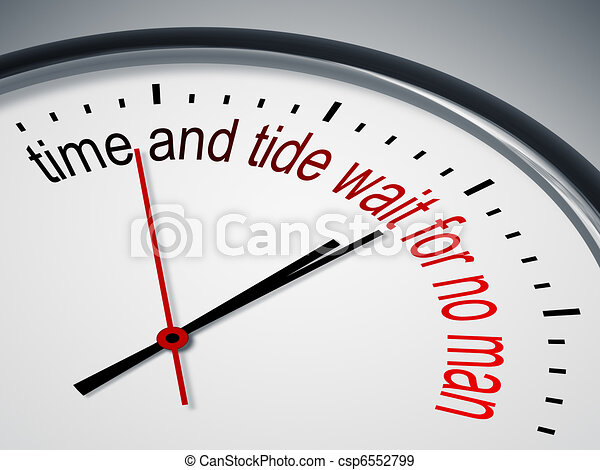 Time Waits For no Man Drawing Time And Tide Wait For no Man