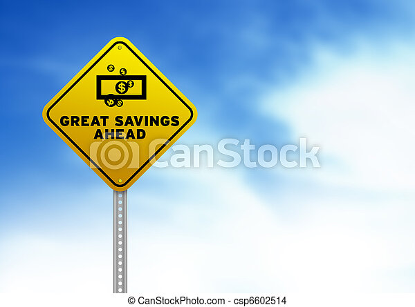 Great Savings Ahead Road Sign - csp6602514
