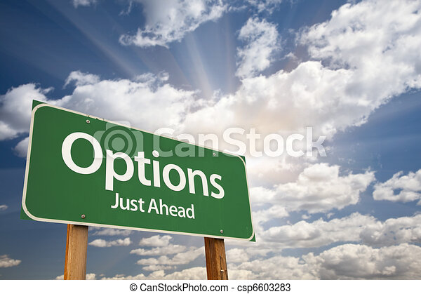 Options Green Road Sign Against Clouds - csp6603283