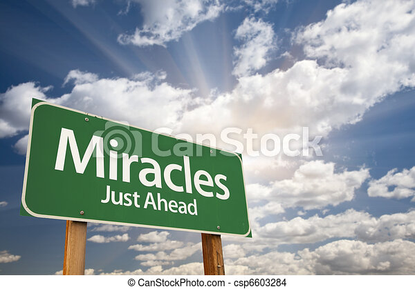 Miracles Green Road Sign Against Clouds - csp6603284