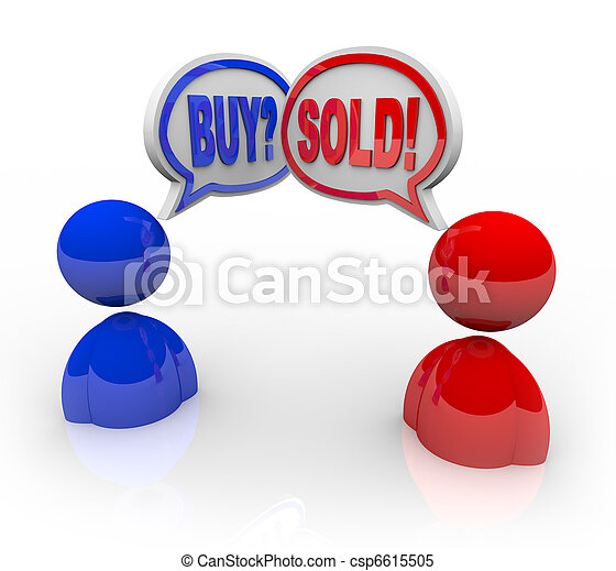 Two illustrated business people with speech bubbles and the words Buy and Sell symbolizing that they have entered into a deal or transaction concerning the exchange of goods or money - csp6615505