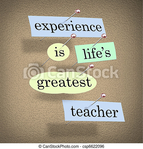 Stock Image of Experience Life's Greatest Teacher - Live ...