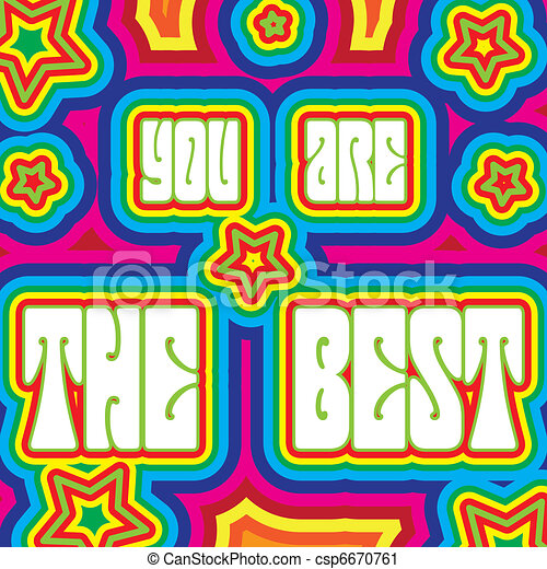 "Promo placard with words ""You are the best"" decorated with vivid colors, vector illustration - csp6670761"