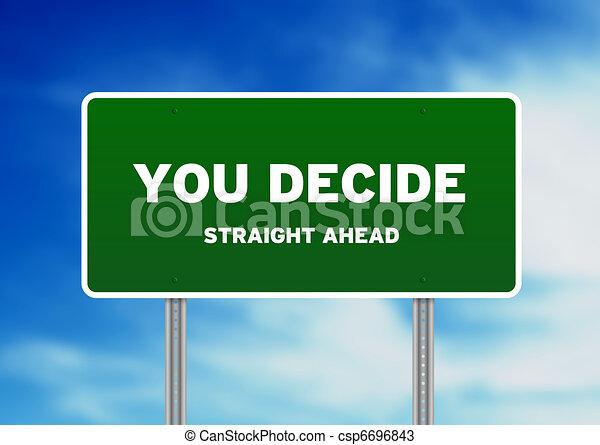 You decide Highway Sign - csp6696843