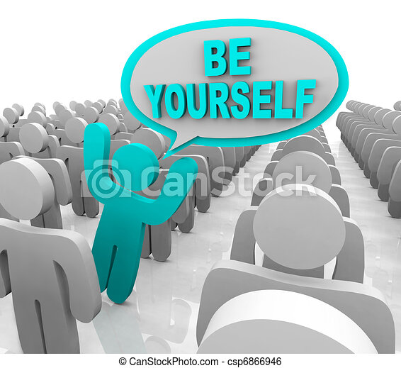 Be Yourself - One Different Person Standing Out in a Crowd - csp6866946
