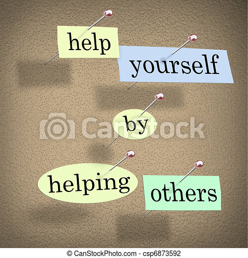 Help Yourself by Helping Others - Words Pinned on Board - csp6873592