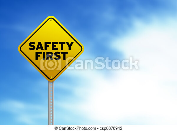 Safety First Road Sign - csp6878942